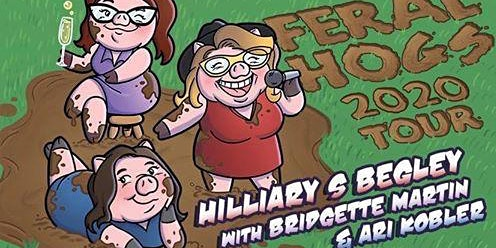 Creekside Comedy Night with The Feral Hogs Tour