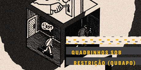 OFICINA | Quadrinhos sob restrição (OuBaPO) ingressos