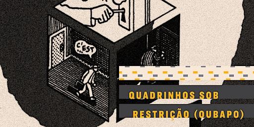 OFICINA | Quadrinhos sob restrição (OuBaPO)