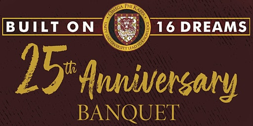 Omega Phi Kappa's 25th Anniversary Banquet