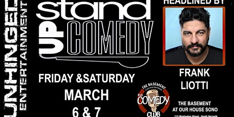 Unhinged Comedy presents: Frank Liotti tickets