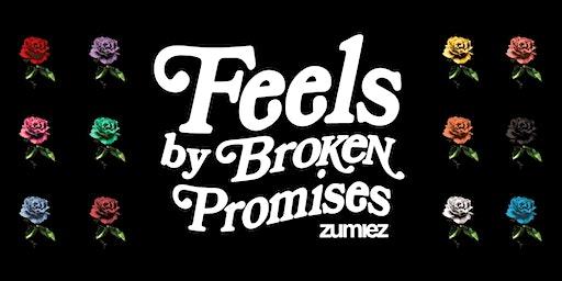 Feels by Broken Promises