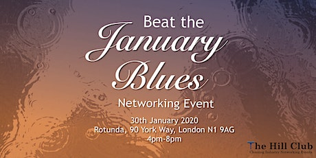 The Hill Club - 'Beat The January Blues' Networking Event tickets