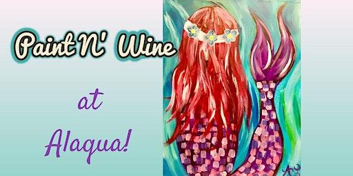 Paint N' Wine at Alaqua!