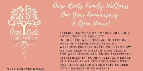Deep Roots Family Wellness 1- Year Anniversary and Open House tickets