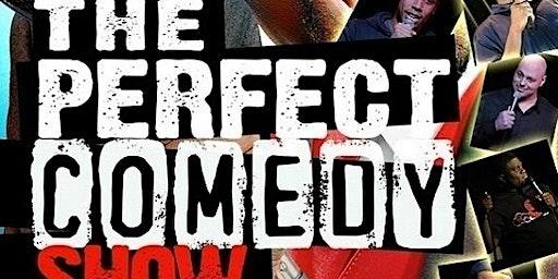 The Perfect Comedy Show in Marietta