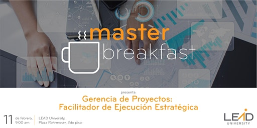 Master Breakfast - Gerencia de Proyectos