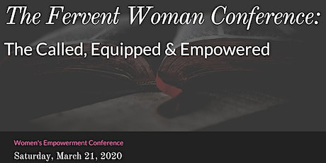 The Fervent Woman Unleashed Conference  tickets