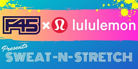 F45 x Lululemon Bootcamp Sweat & Stretch tickets