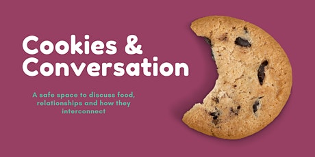 Cookies and Conversation tickets