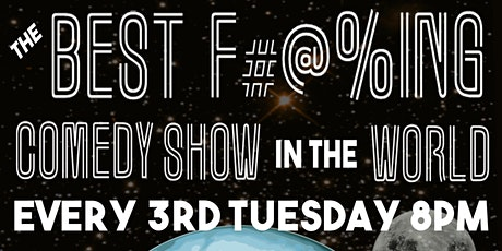THE BEST F#@%ING COMEDY SHOW IN THE WORLD tickets