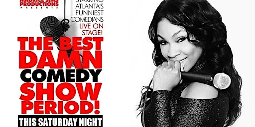 The Best Damn Saturday Comedy Show Period!