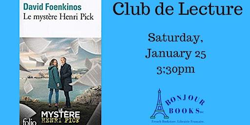 Club de Lecture: Le mystere Henri Pick  - David Foenkinos