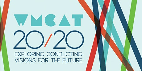 WMCAT 20/20: Exploring Conflicting Visions for the Future tickets
