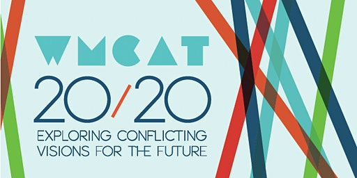 WMCAT 20/20: Exploring Conflicting Visions for the Future