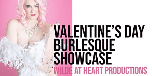 Valentine's Day Burlesque Showcase