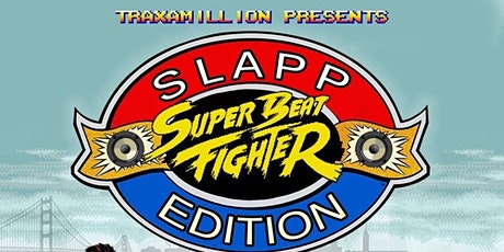 Traxamillion Presents: Celebrity StreetFighter Tournament & Listening Party tickets