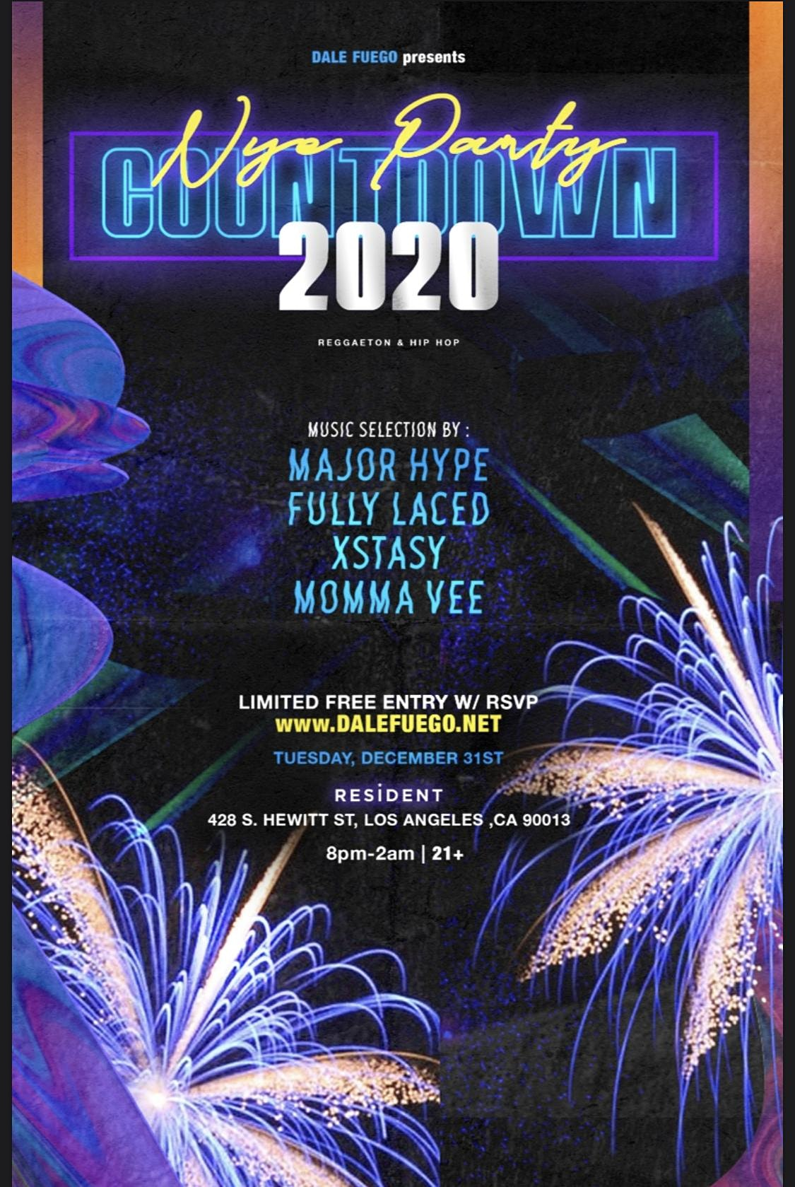DALE FUEGO PRESENTS: COUNTDOWN NYE 2020 (REGGAETON & HIP HOP PARTY)