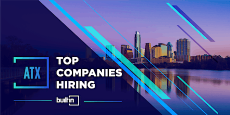 Built In Austin's Top Companies Hiring tickets
