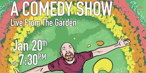 Brendan Ryan presents a comedy show. Live from the garden