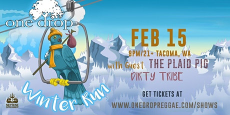 One Drop in Tacoma, WA w/ Dirty Tribe tickets