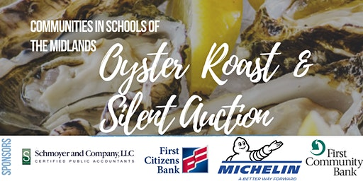 Communities In Schools of the Midlands Oyster Roast & Silent Auction