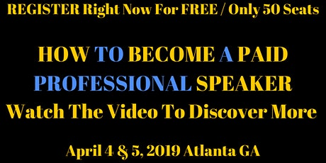 Secrets To Becoming A PAID SPEAKER tickets