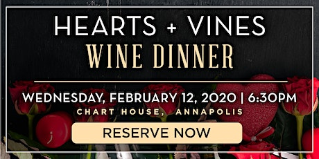 Chart House Hearts + Vines Wine Dinner- Annapolis, MD tickets