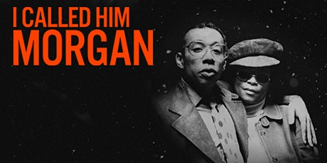 Wonderland Film Series | I Called Him Morgan tickets