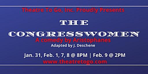 Theatre To Go Presents The Congresswomen (a comedy)