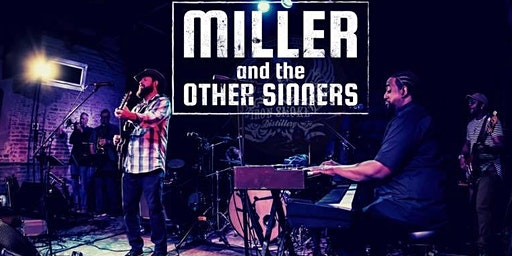Miller and the Other Sinners DEBUT at FBCU (Rochester)!