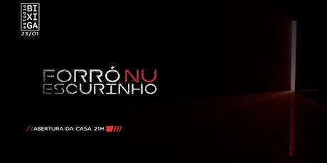 23/1 - FORRÓ NU ESCURINHO NO ESTÚDIO BIXIGA ingressos