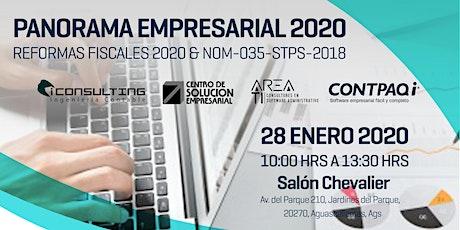 PANORAMA EMPRESARIAL 2020 | REFORMAS FISCALES & MITOS DE LA NOM-035-STPS-2018 entradas
