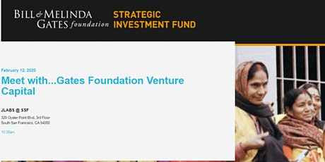 Meet with...Gates Foundation Venture Capital tickets