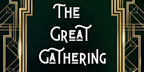 The Great Gathering tickets