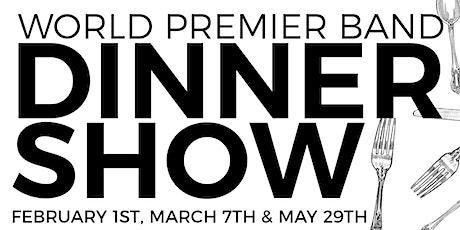 World Premier Dinner Show's by Skyline! tickets
