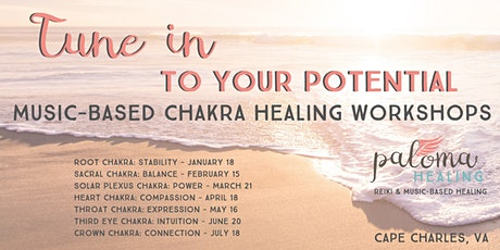 Tune Into Your Potential: Music-Based Chakra Healing Workshops tickets