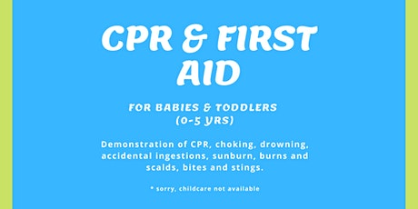 CPR & First Aid for Babies & Toddlers tickets