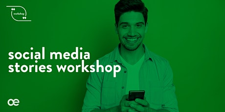 Social Media Stories Workshop - 12 February 2020 tickets