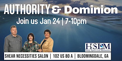 Authority and Dominion Healing Service - Bloomingdale, GA