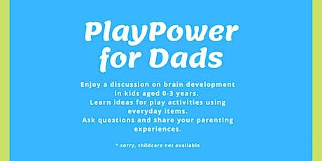 PlayPower for Dads tickets