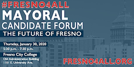 #Fresno4All Mayoral Candidate Forum tickets