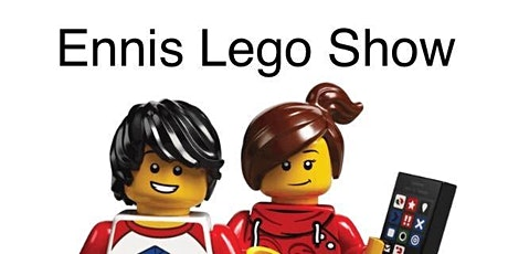Ennis Lego Show provisional date tickets