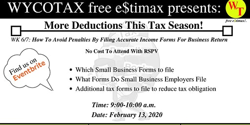 WK 6/7: How to avoid penalties by filing accurate income forms