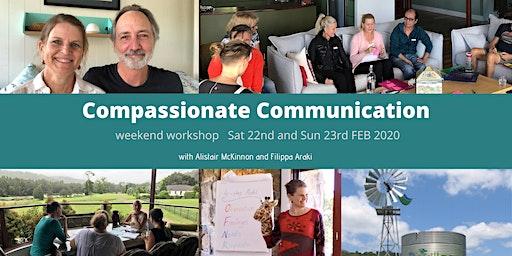 Compassionate Communication Weekend Workshop (Sat 22 & Sun 23 Feb)