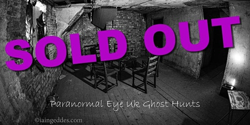 SOLD OUT Old Gresley Hall Ghost Hunt Derbyshire Paranormal Eye UK