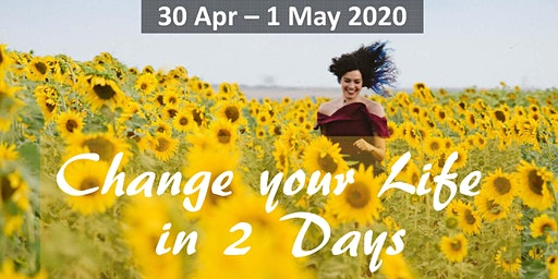 Change your Life in 2 Days (early bird offer)