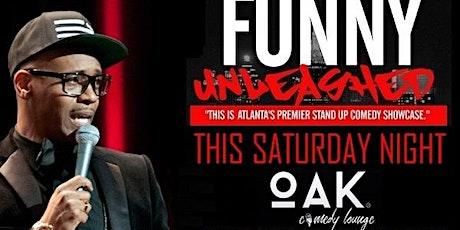 Funny Unleashed @ Oak Comedy Lounge tickets