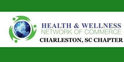 Health & Wellness Network of Commerce Charleston Chapter