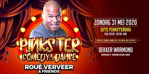 Pinkster Comedy & Dance - Roué Verveer and friends